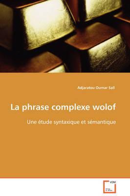 La Phrase Complexe Wolof