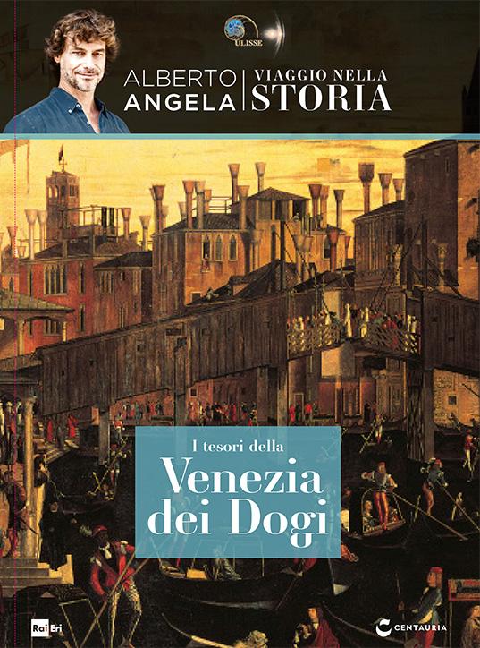I tesori della Venezia dei Dogi