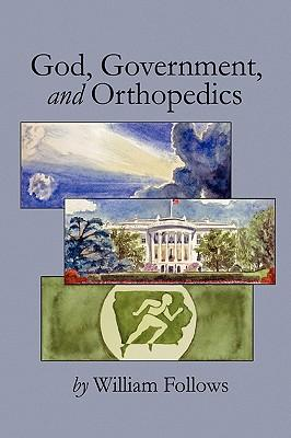 God, Government and Orthopedics