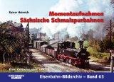 Momentaufnahmen Sächsische Schmalspurbahnen