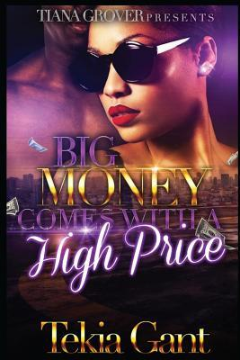 Big Money Comes With a High Price