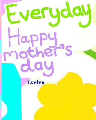 Everyday Happy Mother's Day