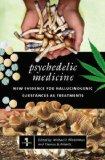 Psychedelic Medicine [Two Volumes]