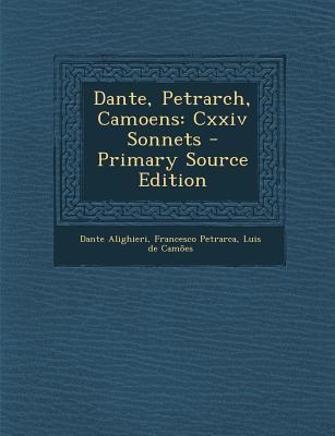 Dante, Petrarch, Camoens