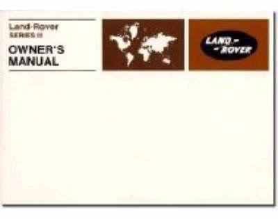 Land Rover Series 3 Owners Handbook