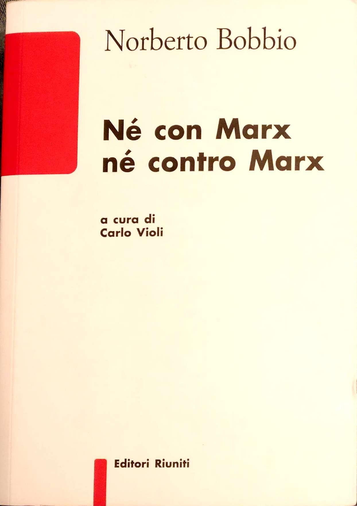 Né con Marx, né co...