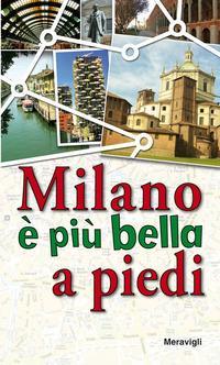 Milano è più bella...