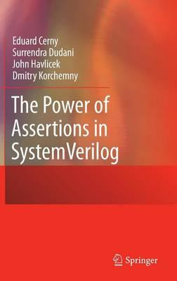 The Power of Assertions in System Verilog