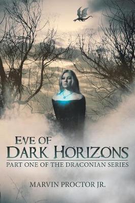 Eve of Dark Horizons
