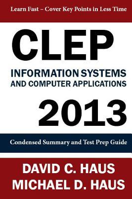 CLEP Information Systems and Computer Applications - 2013