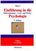 Einführung in die Wahrnehmungs-, Lern- und Werbe-Psychologie