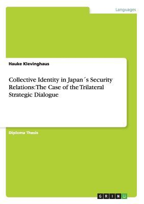 Collective Identity in Japan´s Security Relations