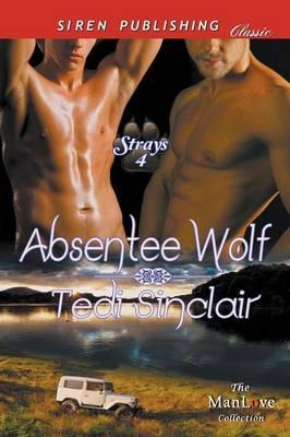 Absentee Wolf