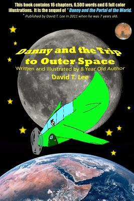 Danny and the Trip to Outer Space