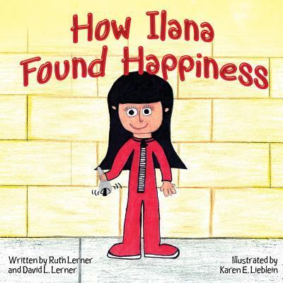 How Ilana Found Happiness