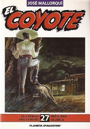 El código del Coyote / Máscara blanca