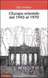 L'Europa orientale dal 1945 al 1970