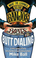 Banjoes, Boats and Butt Dialing
