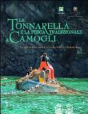La tonnarella e la pesca tradizionale a Camogli