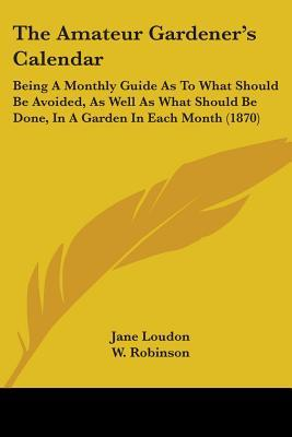 The Amateur Gardener's Calendar