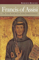Francis of Assisi in the Sources and Writings