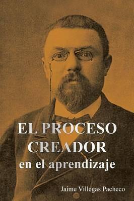 El Proceso Creador en el Aprendizaje