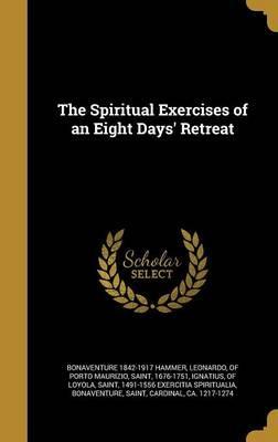 SPIRITUAL EXERCISES OF AN 8 DA