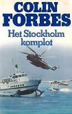 Het Stockholm komplo...
