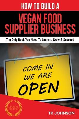 How to Build a Vegan Food Supplier Business