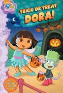 Trick Or Treat, Dora...