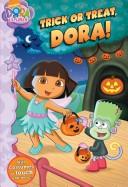 Trick Or Treat, Dora...