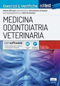EdiTEST. Medicina, odontoiatria, veterinaria. Esercizi & verifiche. Con aggiornamento online. Con software di simulazione