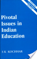 Pivotal Issues in Indian Education