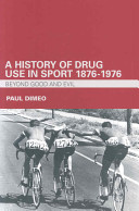 History of Drug Use in Sport 1876-1976