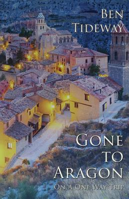 Gone to Aragon ( on a One Way Trip)
