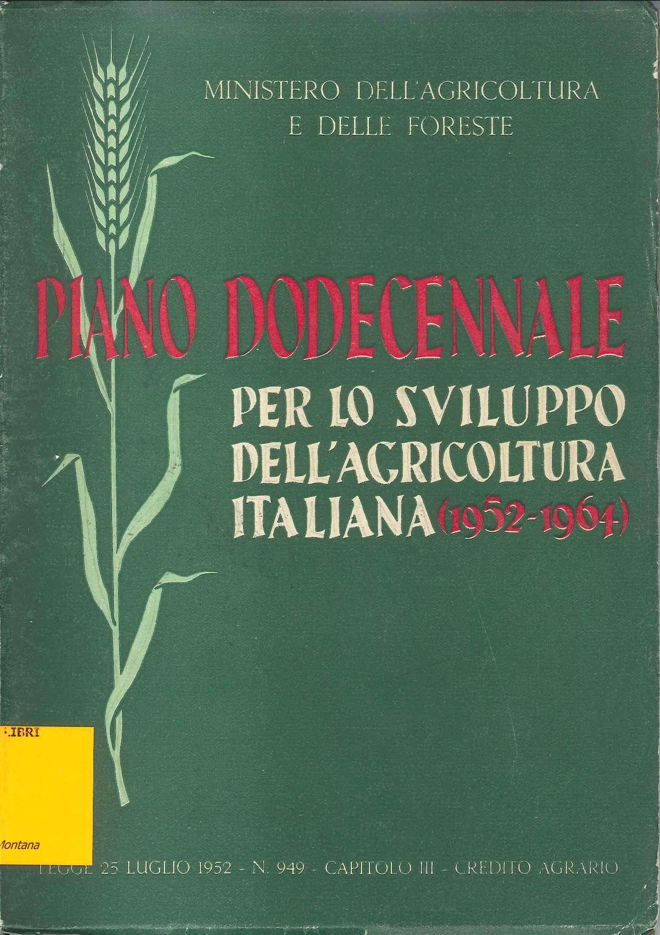 Piano dodecennale per lo sviluppo dell'agricoltura italiana (1952-1964)