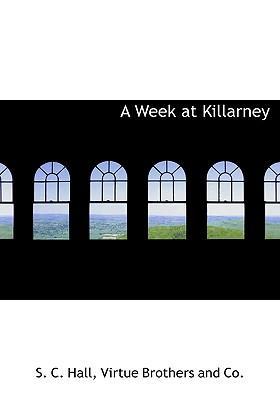 Week at Killarney