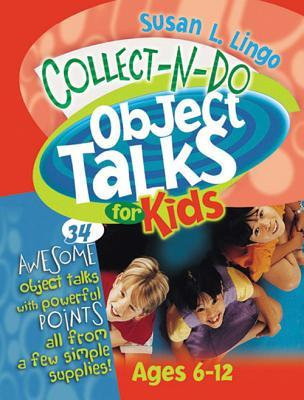 Collect N Do Object Talks