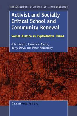 Activist and Social Critical School and Community Renewal