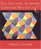Data Structures, Algorithms and Software Principles in C