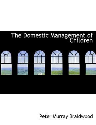 The Domestic Managem...