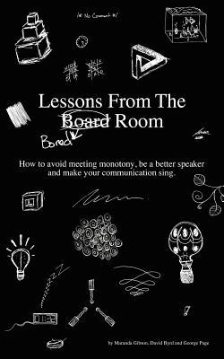 Lessons from the Bored Room