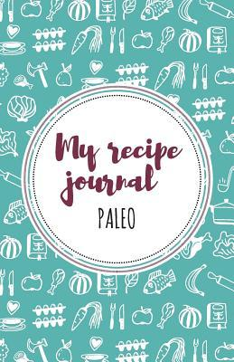 My Recipe Journal Paleo, Turquoise + Garnet