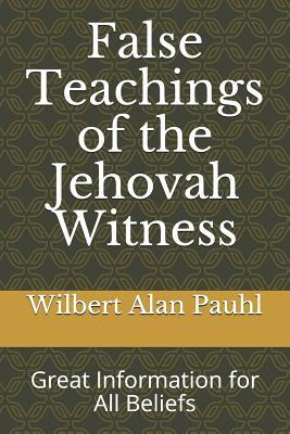 False Teachings of the Jehovah Witness