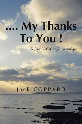 My Thanks to You !