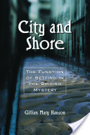City and Shore: The Function of Setting in the British Mystery