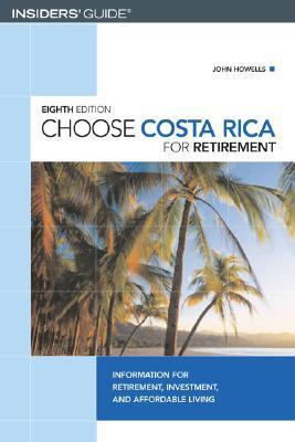 Choose Costa Rica for Retirement