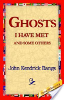 Ghosts I Have Met an...