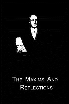 The Maxims and Reflections