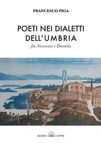 Poeti nei dialetti dell'Umbria fra Novecento e Duemila